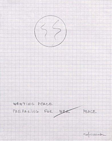 Robert Filliou, Wanting Peace Preparing for Peace, 1985, Bleistift auf kariertem Papier, 19 x 14,5 cm, Edition, 50 Ex., signiert und nummeriert, Courtesy Edition Block